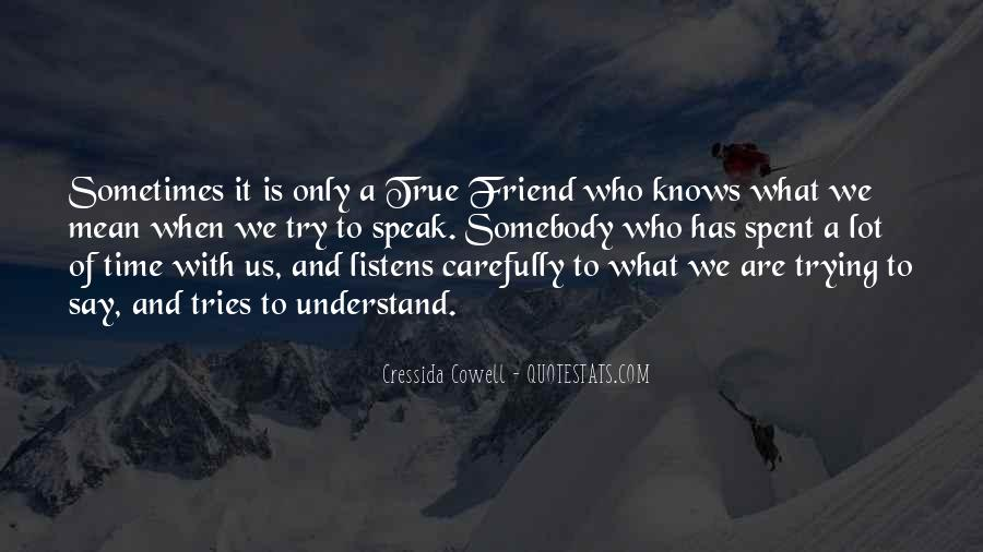 Friendship With Time Quotes #795164