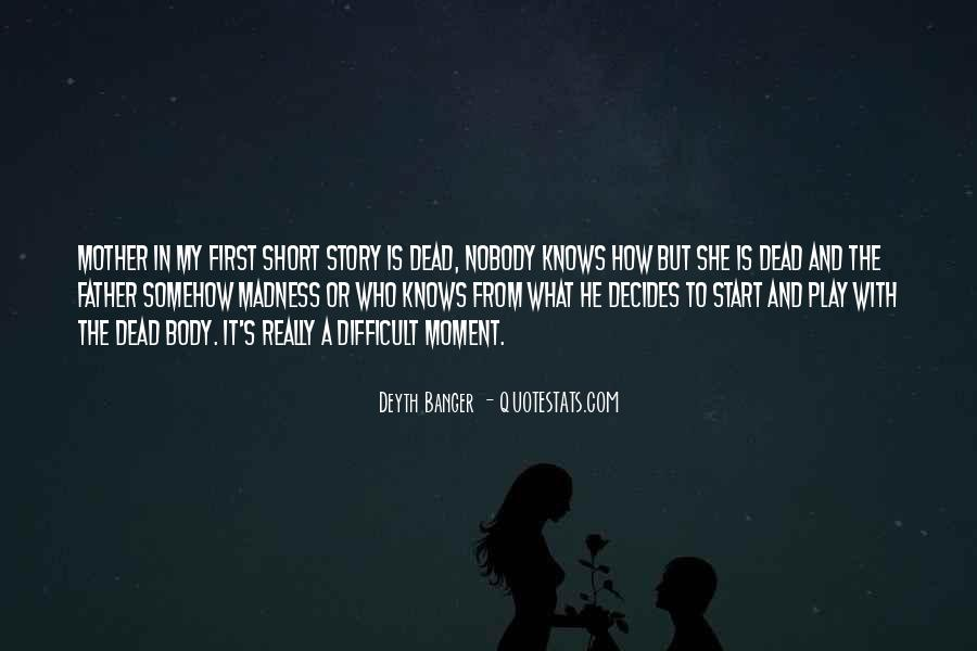 From Mother To Father Quotes #1192915