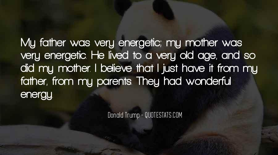 From Mother To Father Quotes #820541