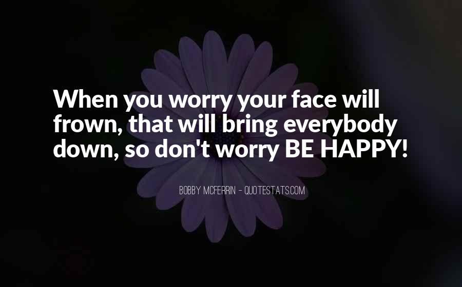 Frown Quotes #211173