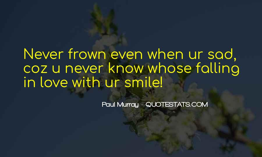 Frown Quotes #445886