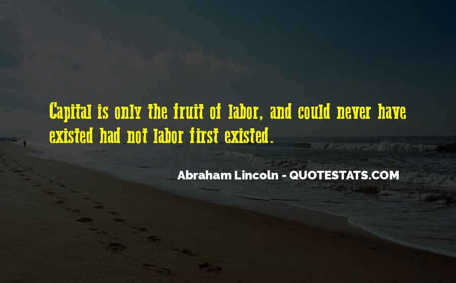 Fruit Of My Labor Quotes #1058918
