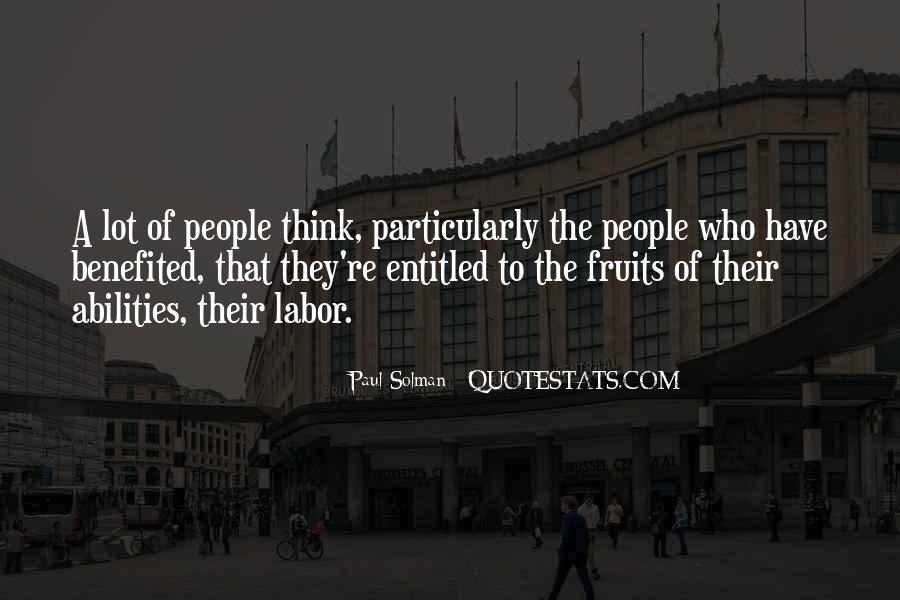 Fruit Of My Labor Quotes #1653995