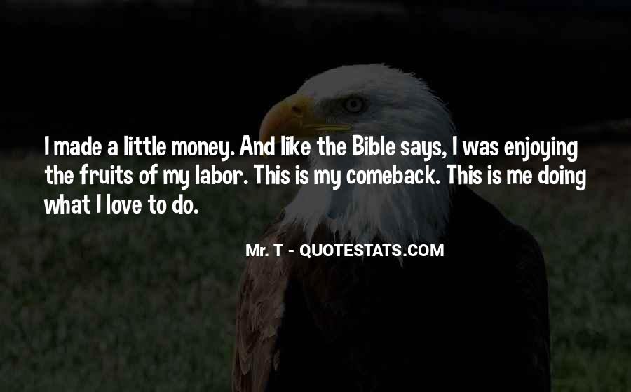 Fruit Of My Labor Quotes #175009