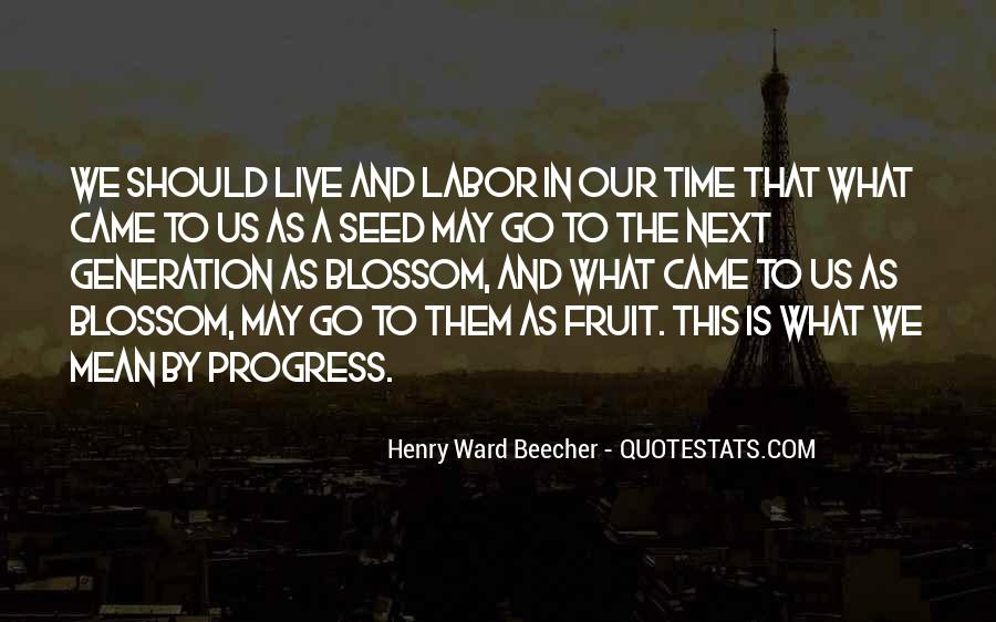 Fruit Of My Labor Quotes #760781