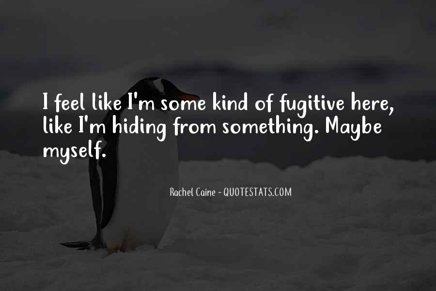 Fugitive Kind Quotes #1272026