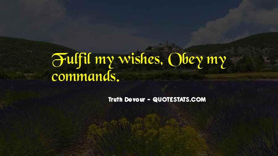Fulfil Wish Quotes #1011075
