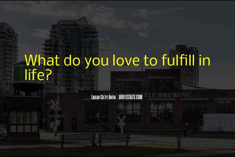Fulfill Love Quotes #19130