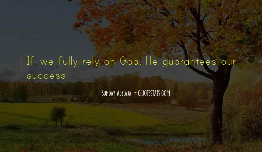 Fully Rely On God Quotes #502482