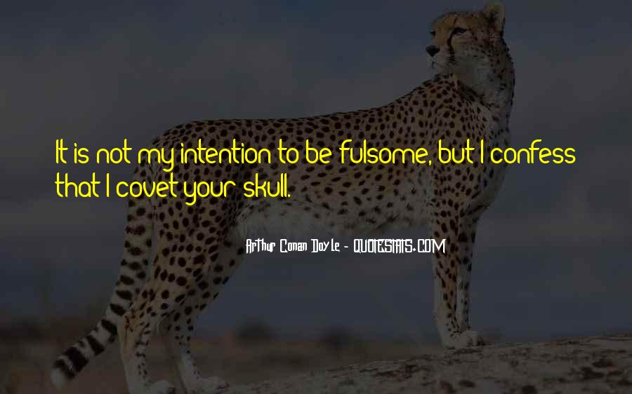 Fulsome Quotes #1170814