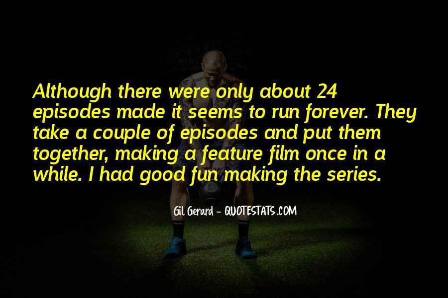 Fun And Run Quotes #1085081