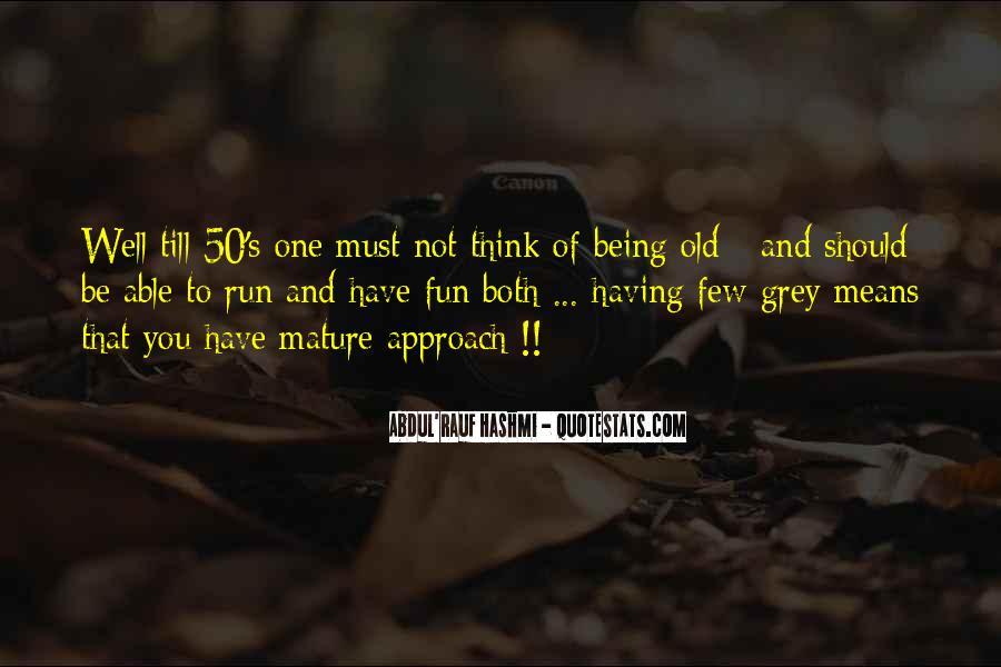 Fun And Run Quotes #1176575