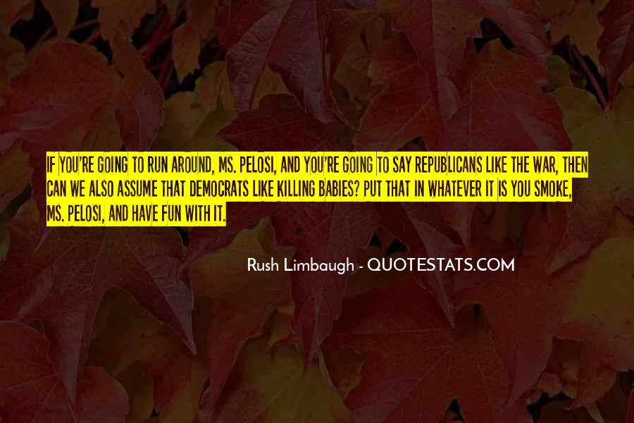 Fun And Run Quotes #1263989