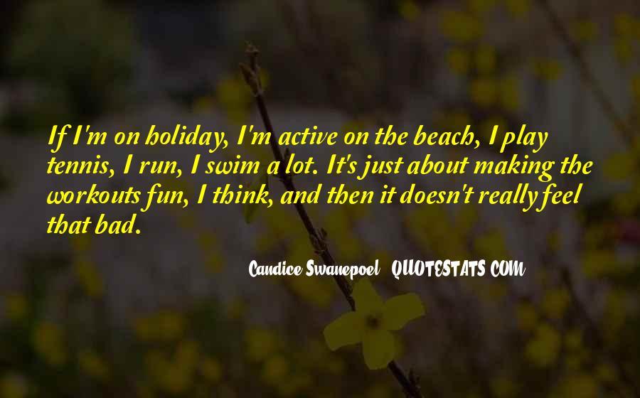 Fun And Run Quotes #131877