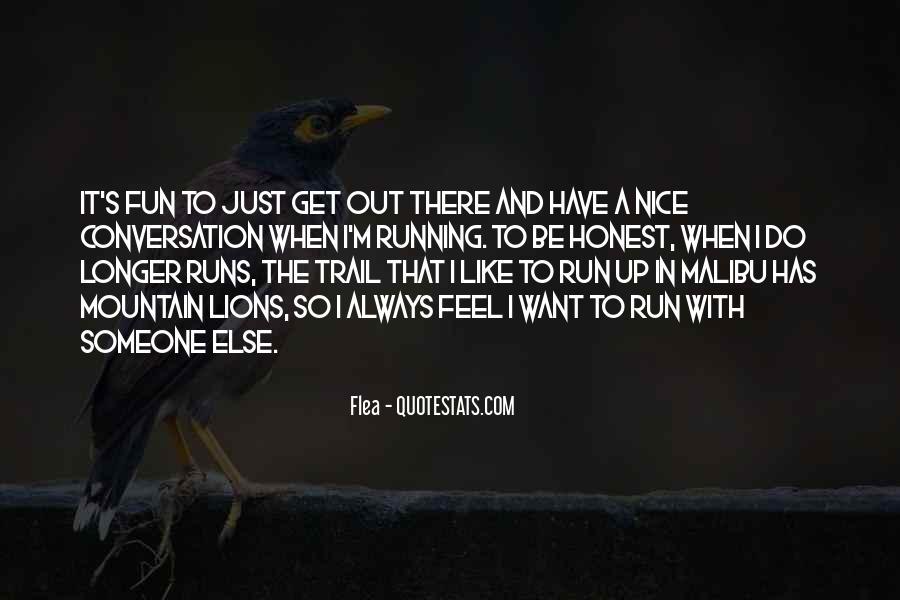 Fun And Run Quotes #1366782