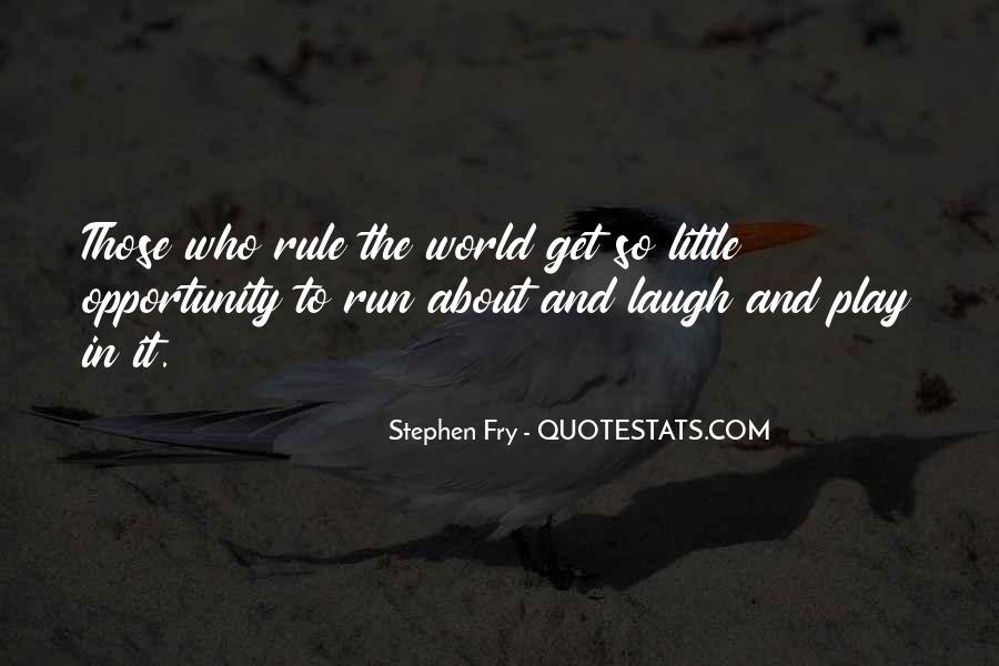 Fun And Run Quotes #1442068