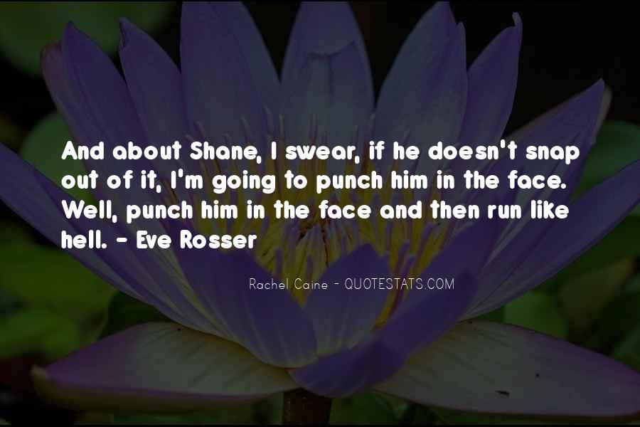 Fun And Run Quotes #1458496