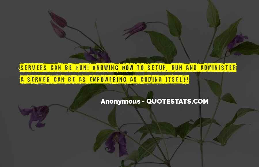 Fun And Run Quotes #184117