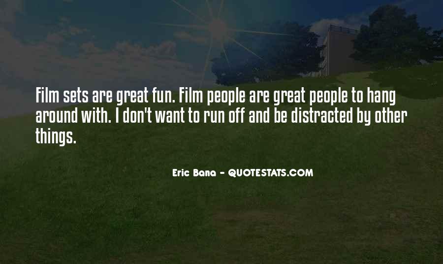 Fun And Run Quotes #1852982