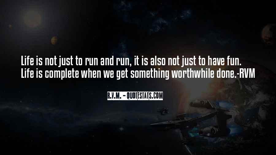 Fun And Run Quotes #225066