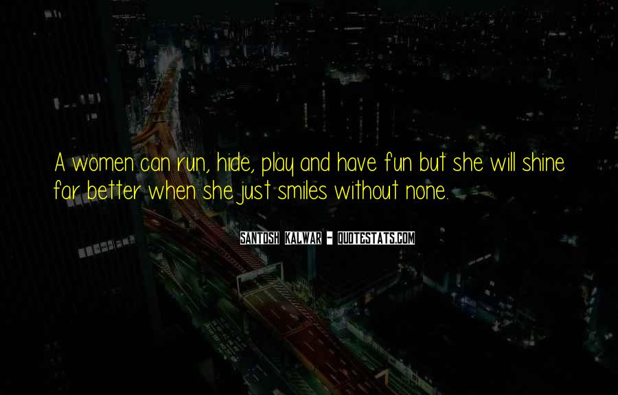 Fun And Run Quotes #254603