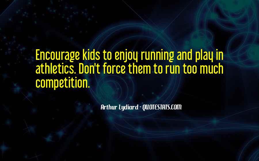 Fun And Run Quotes #310667