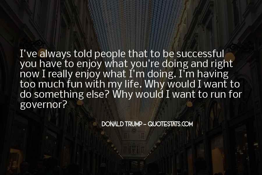 Fun And Run Quotes #486370