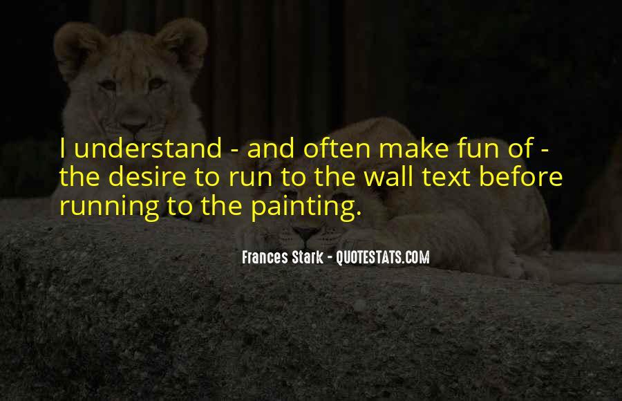 Fun And Run Quotes #707669