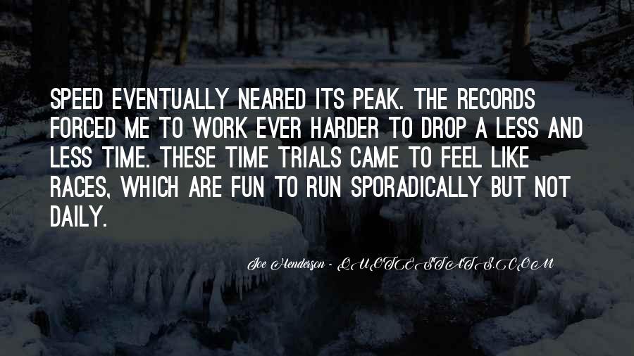 Fun And Run Quotes #766960