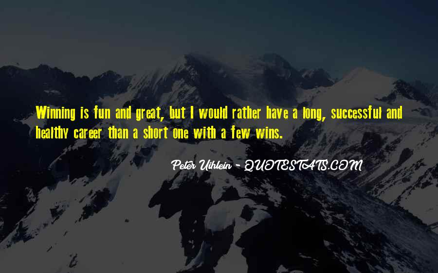 Fun And Short Quotes #10652