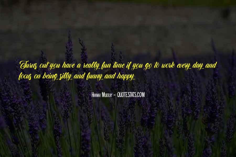 Fun At Work Funny Quotes #1814028