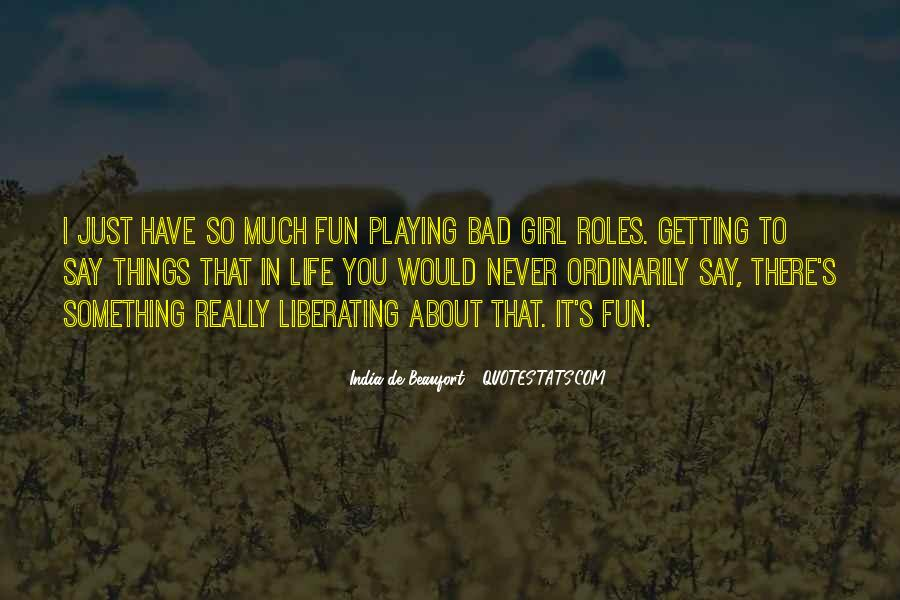 Top 14 Fun Bad Girl Quotes: Famous Quotes & Sayings About ...