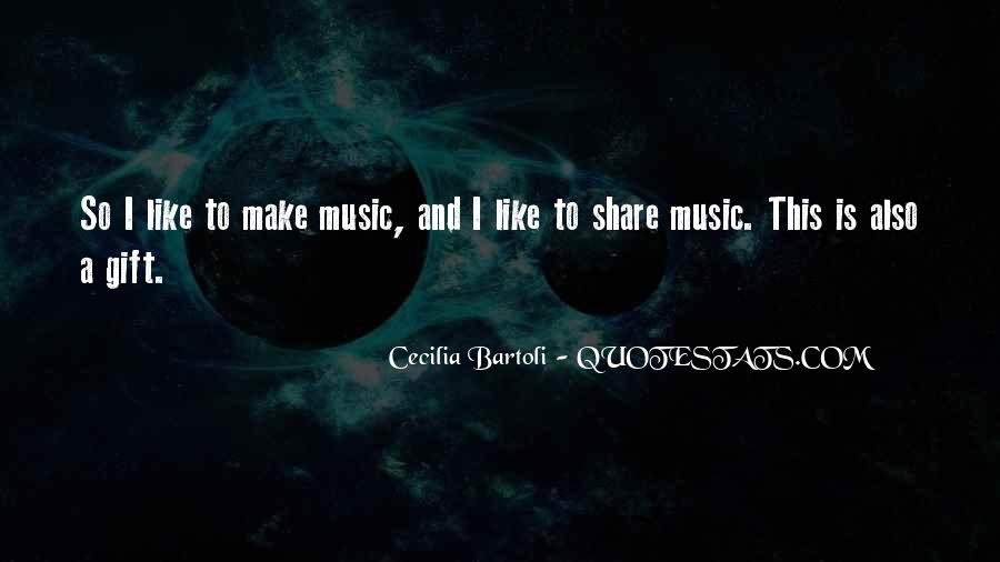Quotes About The Gift Of Music #1039706