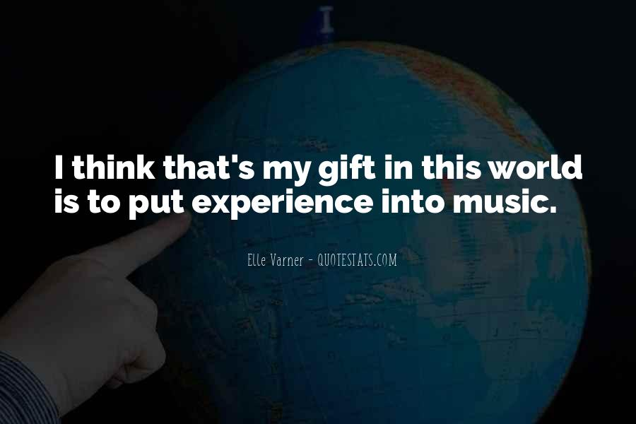Quotes About The Gift Of Music #1144324