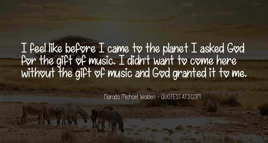 Quotes About The Gift Of Music #1544594