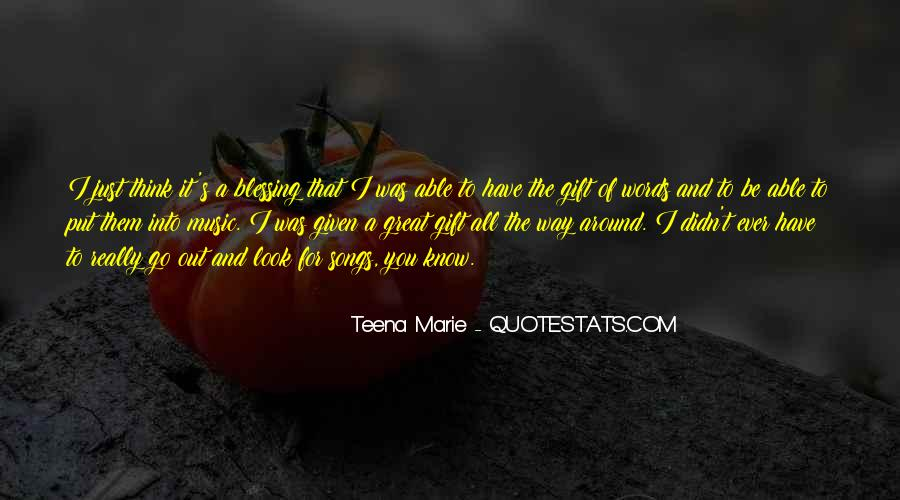 Quotes About The Gift Of Music #1593707