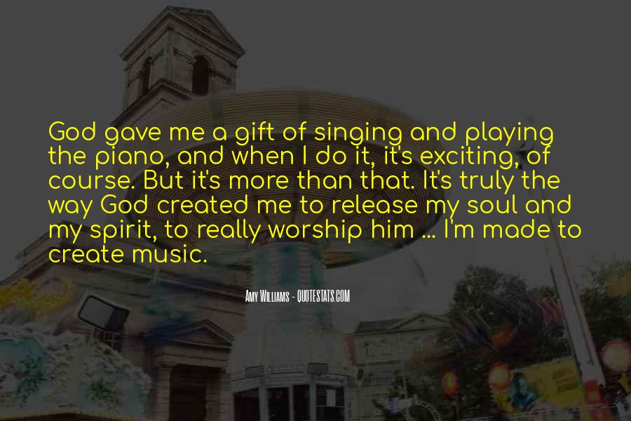 Quotes About The Gift Of Music #1607563