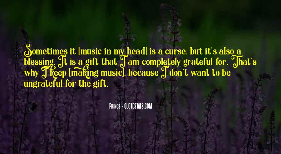 Quotes About The Gift Of Music #1714097