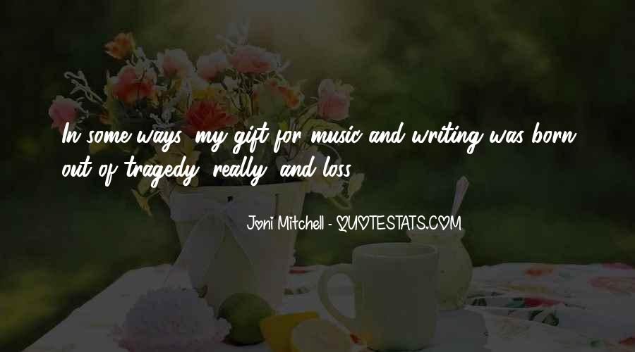 Quotes About The Gift Of Music #1794514
