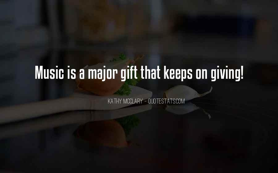 Quotes About The Gift Of Music #231680