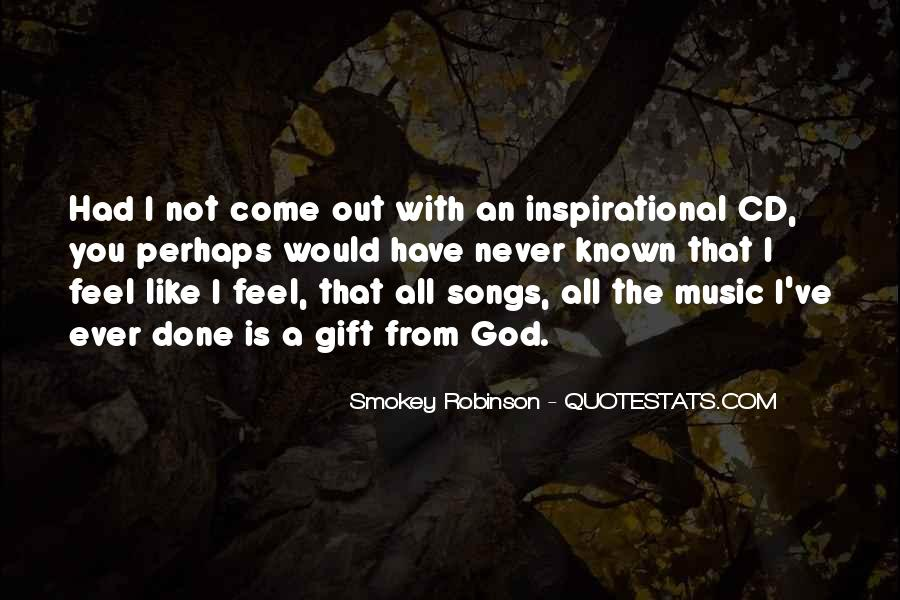 Quotes About The Gift Of Music #541988