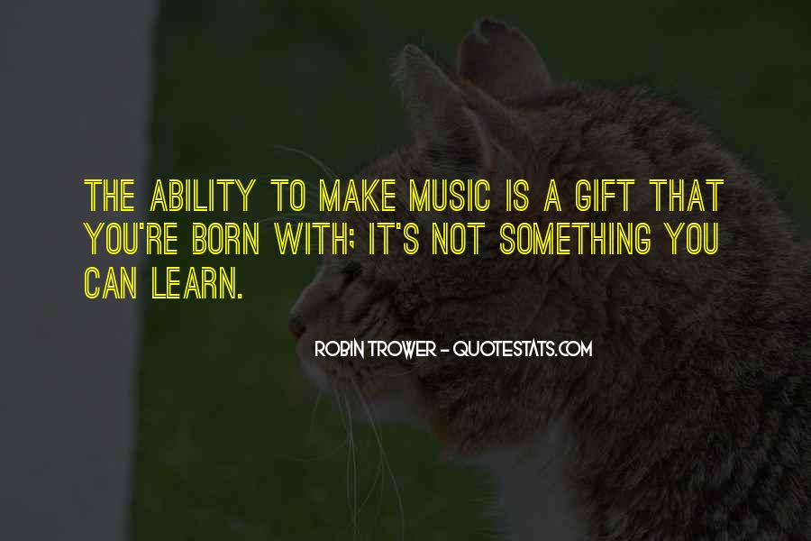 Quotes About The Gift Of Music #586449