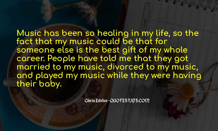 Quotes About The Gift Of Music #592767