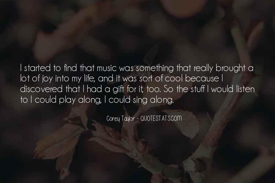 Quotes About The Gift Of Music #77348