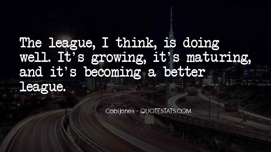 Quotes About Growing Up Beautifully #13695