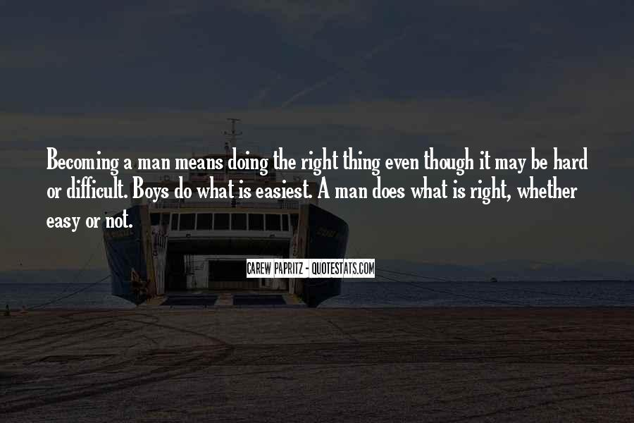 Quotes About Growing From A Boy To A Man #31482