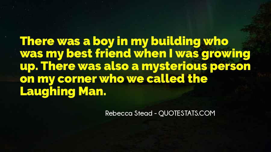 Quotes About Growing From A Boy To A Man #430285