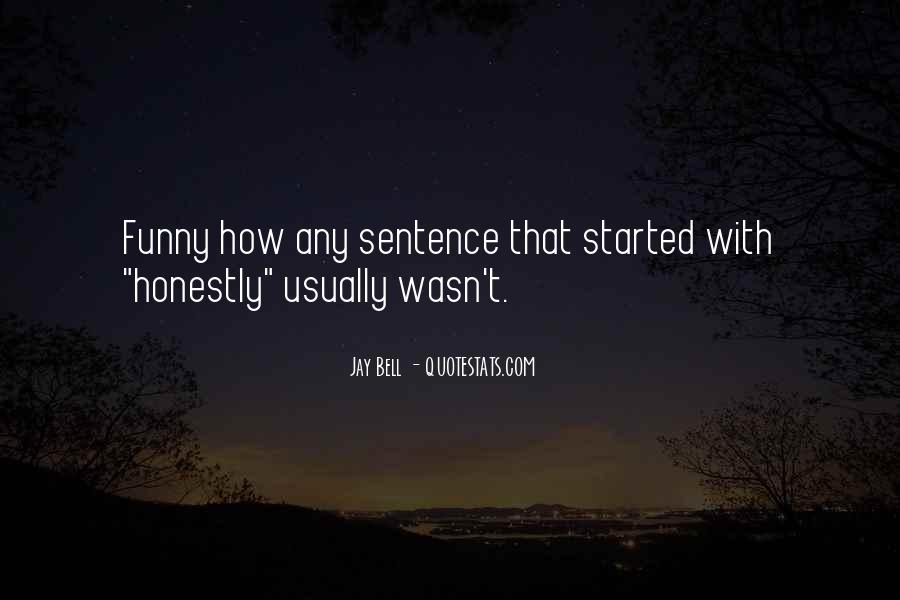 Funny 1 Sentence Quotes #1715036