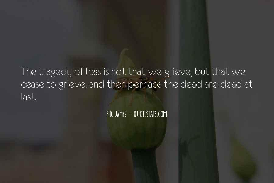 Quotes About Grieving And Loss #294319
