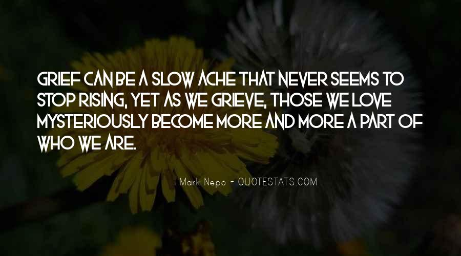 Quotes About Grieving And Loss #602439